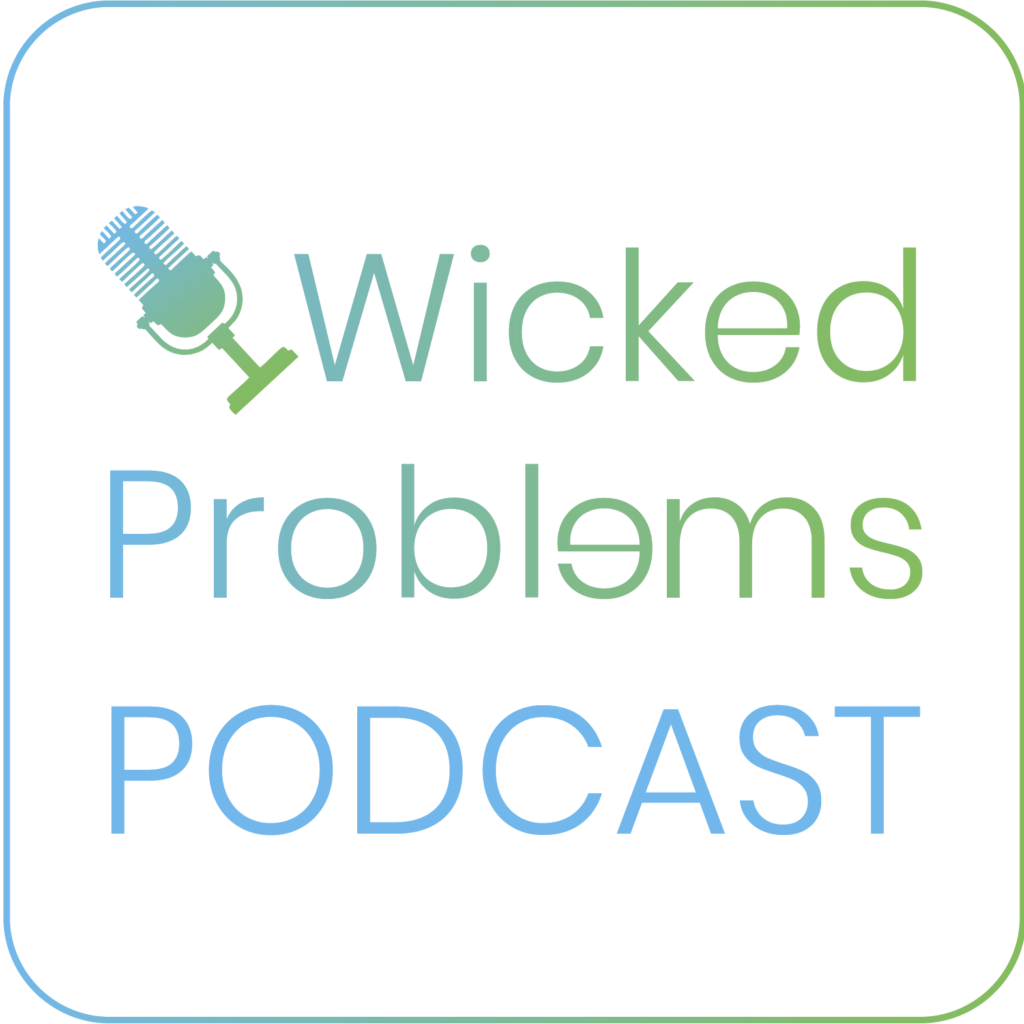 Wicked Problems Postcast Logo